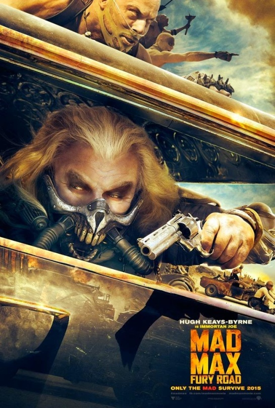 Mad Max Fury Road Teaser Trailer and Posters  Hugh Keays Byrne