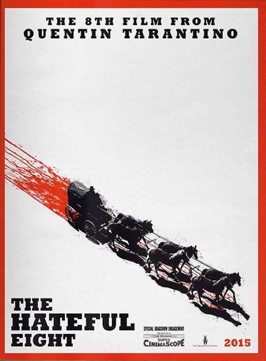 Quentin Tarantino The Hateful Eight poster
