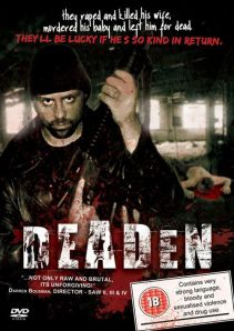 Controversial 'Deaden' brutally violent is and understatement review trailer