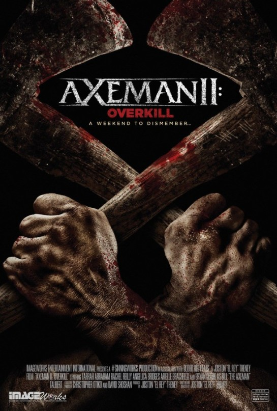Stills, poster, trailer from horror 'Axeman II Overkill'..,