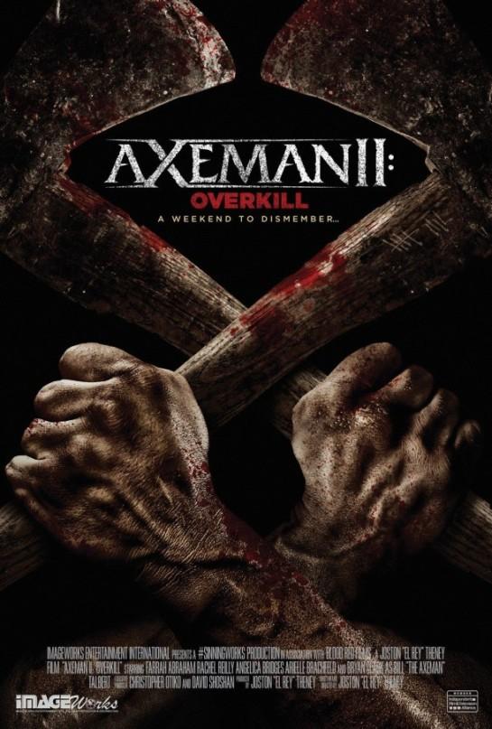 Stills, poster, trailer from horror 'Axeman II Overkill'..,