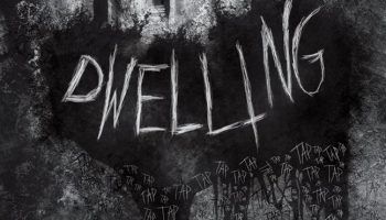 DWELLING upcoming horror movie trailer and images..