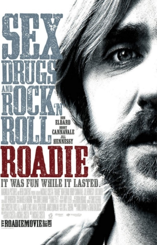 Roadie gives us sex; drugs and rock n roll  review trailer..,